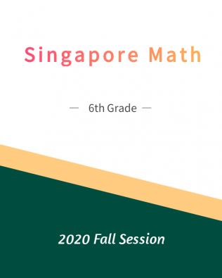 Singapore Math – 6th Grade Fall Session