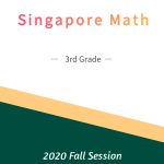Singapore Math – 3rd Grade Fall Session