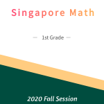 Singapore Math – 1st Grade Fall Session
