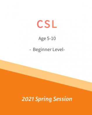 CSL – Beginner 初级班 Spring Session
