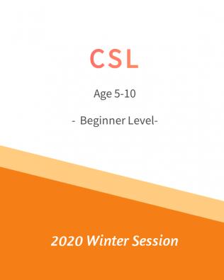 CSL – Beginner 初级班 Winter Session
