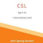 CSL – Intermediate 中级班 Spring Session