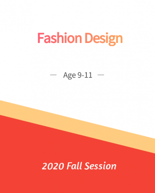 Fashion Design Age 9-11 Fall Session
