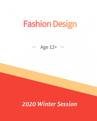 Fashion Design Age 12+ Winter Session
