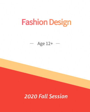 Fashion Design Age 12+ Fall Session