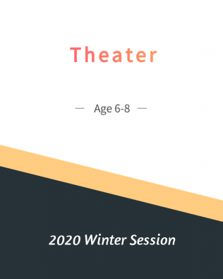 Theatre Age 6-8  Winter Session