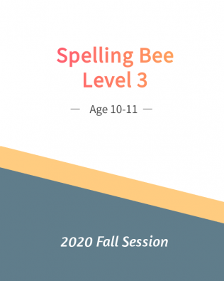 Spelling Bee 3 (Fall Session)