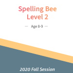 Spelling Bee 2 (Fall Session)