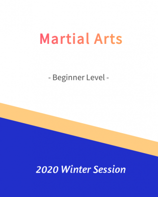 Martial Arts – Beginner Level   FREE!- Winter 2020