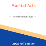 Martial Arts – Intermediate Level   FREE!Fall Session
