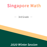 Singapore Math – 3rd Grade Winter Session