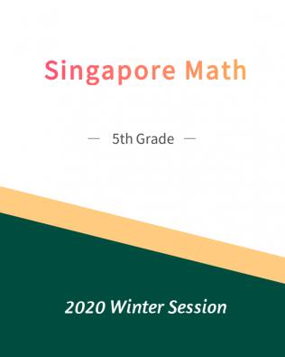 Singapore Math – 5th Grade Winter Session