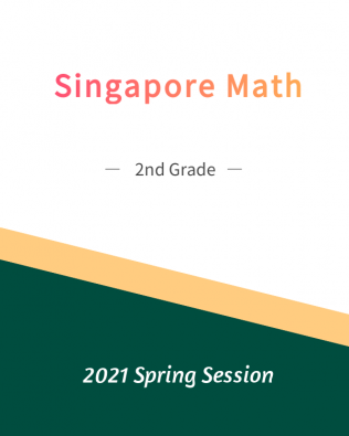 Singapore Math – 2nd Grade Spring Session