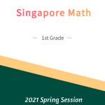 Singapore Math – 1st Grade Spring Session