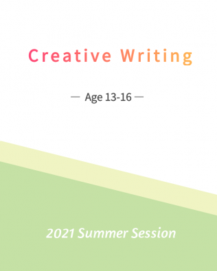 Creative Writing    (Age 13-16)     6/21-7/23