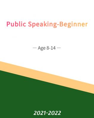 Public Speaking – Beginner  Age 8-14 (Fall)