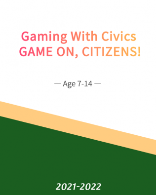 Gaming With Civics: GAME ON, CITIZENS! (Fall)
