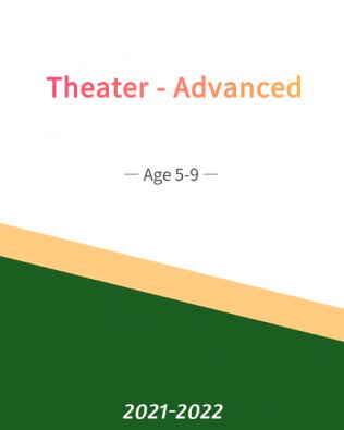 Theater – Advanced Age 5-9 (Fall)