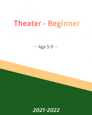Theater – Beginner Age 5-9 (Fall)